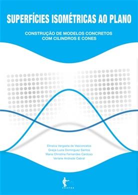 Superfícies isométricas ao plano: construção de modelos concretos com cilindros e cores