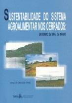 SUSTENTABILIDADE DO SISTEMA AGROALIMENTAR NOS CERRADOS