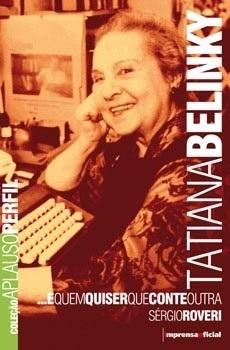 Tatiana Belimky (Coleção Aplauso - Perfil)