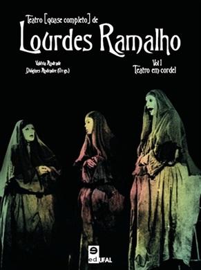 Teatro [quase completo] de Lourdes Ramalho: Teatro em Cordel (Volume 1)