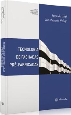 TECNOLOGIA DE FACHADAS PRÉ-FABRICADAS