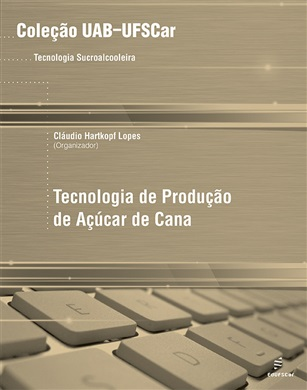 Tecnologia de produção de açúcar de cana