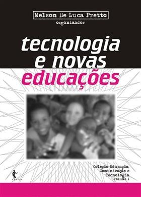 Tecnologia e novas educações