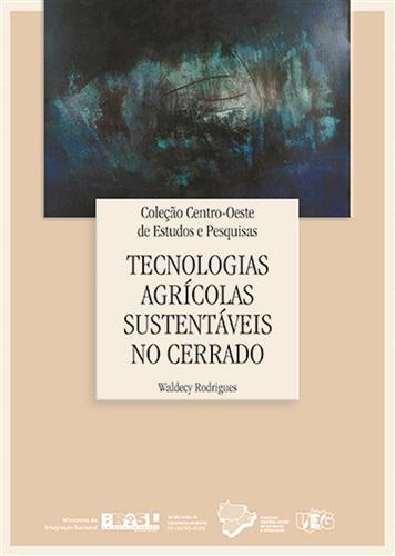 Tecnologias Agrícolas Sustentáveis no Cerrado
