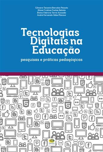 Tecnologias digitais na educação: pesquisas e práticas pedagógicas