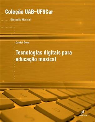 Tecnologias digitais para educação musical