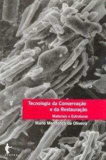 Tecnologias da conservação e da restauração