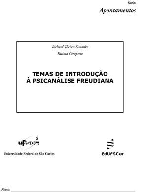 Temas de introdução à psicanalise freudiana