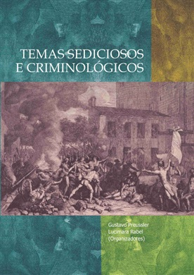 TEMAS SEDICIOSOS E CRIMINOLÓGICOS