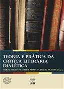 TEORIA E PRÁTICA DA CRÍTICA LITERÁRIA DIALÉTICA