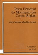 TEORIA ELEMENTAR DO MOVIMENTO DOS CORPOS RÍGIDOS