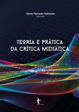 Teoria e prática da crítica midiática