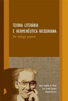 Teoria literária e hermenêutica ricoeuriana: um diálogo possível