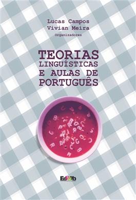 Teorias Linguísticas e Aulas de Português - ESGOTADO