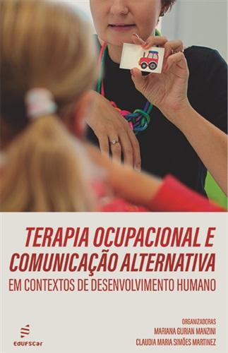 Terapia ocupacional e comunicação alternativa em contextos de desenvolvimento humano