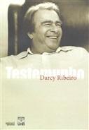 TESTEMUNHO Darcy Ribeiro