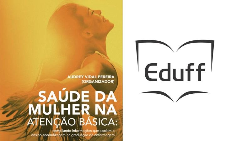 """EdUFF lança livro """"Saúde da mulher na atenção básica"""""""