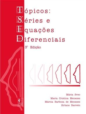 Tópicos: séries e equações diferenciais