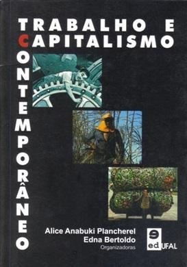 Trabalho e Capitalismo Contemporâneo