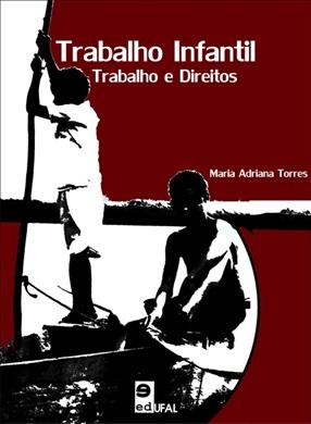 Trabalho infantil: trabalho e direitos