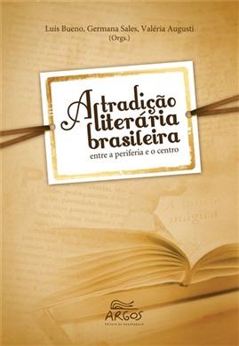 Tradição literária brasileira, A