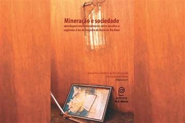 Tragédia de Mariana (MG) é tema do novo lançamento da Editora PUC Minas