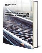Transportes e Formações Econômicas na América Latina