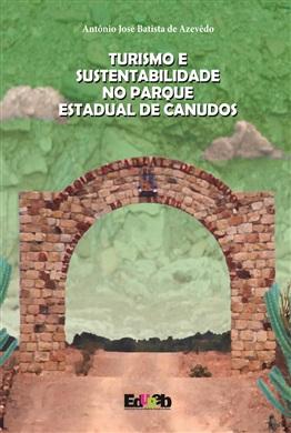 TURISMO E SUSTENTABILIDADE NO PARQUE ESTADUAL DE CANUDOS
