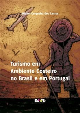 TURISMO EM AMBIENTE COSTEIRO NO BRASIL E EM PORTUGAL