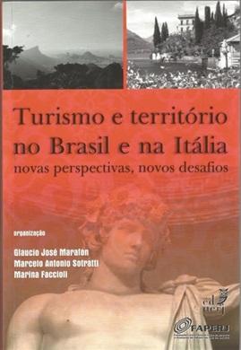 Turismo e território no Brasil e na Itália: novas perspectivas, novos desafios