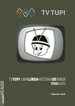 TV Tupi (Coleção Aplauso - TV Brasil)