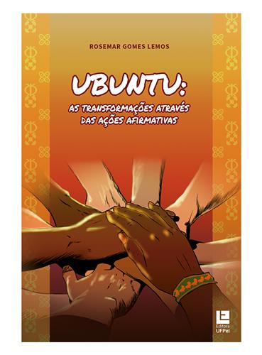 Ubuntu: As transformações através das ações afirmativas