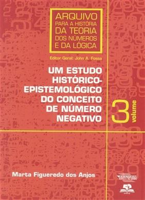 Um estudo histórico-epistemológico do conceito de número negativo Volume 3