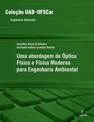 Uma abordagem de óptica física e física moderna para Engenharia Ambiental