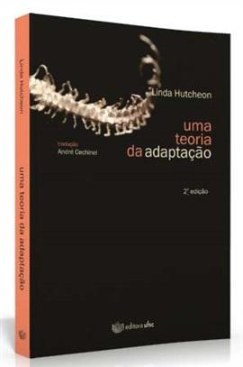 Uma teoria da adaptação (edição esgotada)