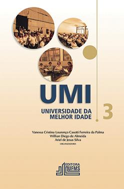 UMI – Universidade da Melhor Idade (Volume 3)