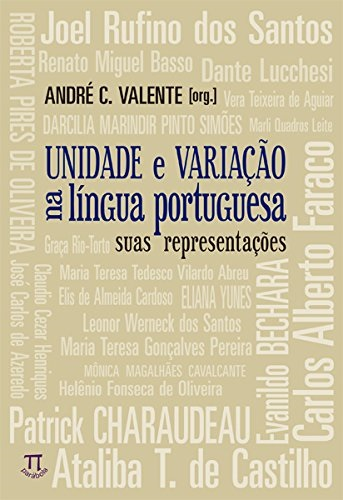 Unidade e Variação na Língua Portuguesa: Suas Representações