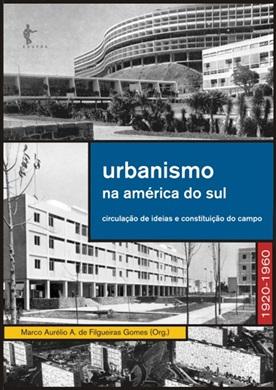Urbanismo na América do Sul: circulação de ideias e constituição do campo