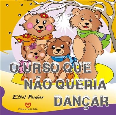 Urso Que Nao Queria Dancar, O