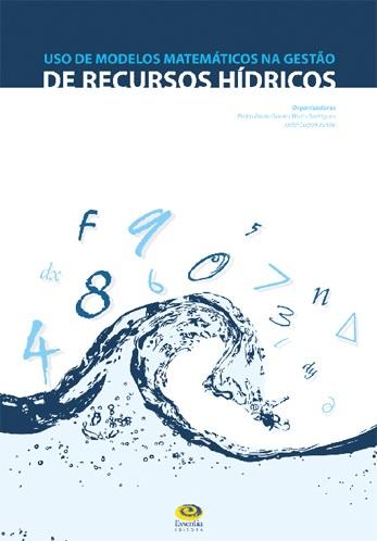 Uso de Modelos Matemáticos na Gestão de Recursos Hídricos