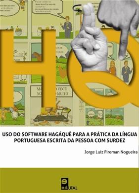 Uso do software Hagáquê para a prática da Língua Portuguesa escrita da pessoa com surdez