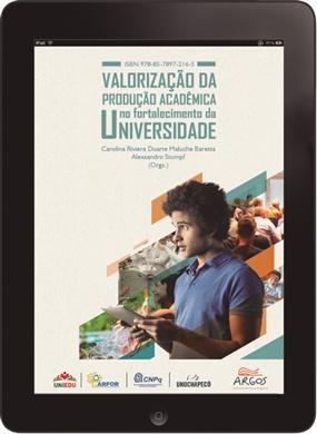 Valorização da produção acadêmica no fortalecimento da universidade