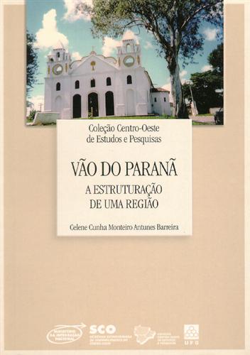 Vão do Paraná: A Estruturação de Uma Região