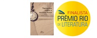 Prêmio Rio de Literatura - Finalista na categoria Ensaio