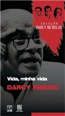 VIDA, MINHA VIDA - COLEÇÃO DARCY VOL. 6