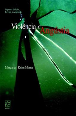 Violência e angústia