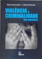 Violência e Criminalidade em Mosaico