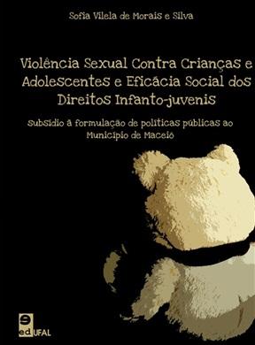Violência sexual contra crianças e adolescentes e eficácia social dos direitos infanto-juvenis