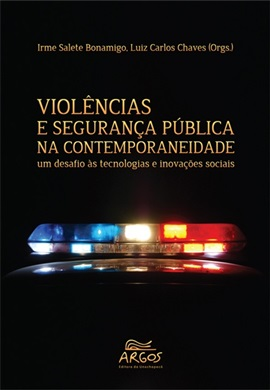 Violências e segurança pública na contemporaneidade