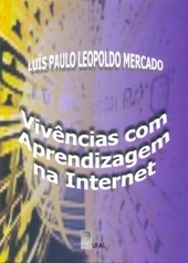 Vivências com Aprendizagem na Internet